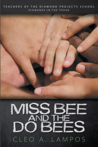 Miss Bee and the Do Bees book cover